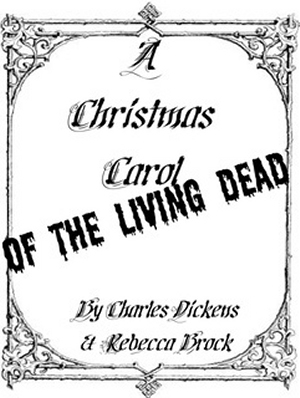 Christmas Carol of the Living Dead (2010)