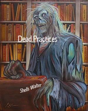 Dead Practices (2010)