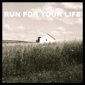 Run for Your Life (2011)