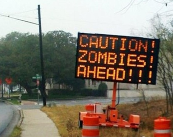 Caution - Zombies Ahead!